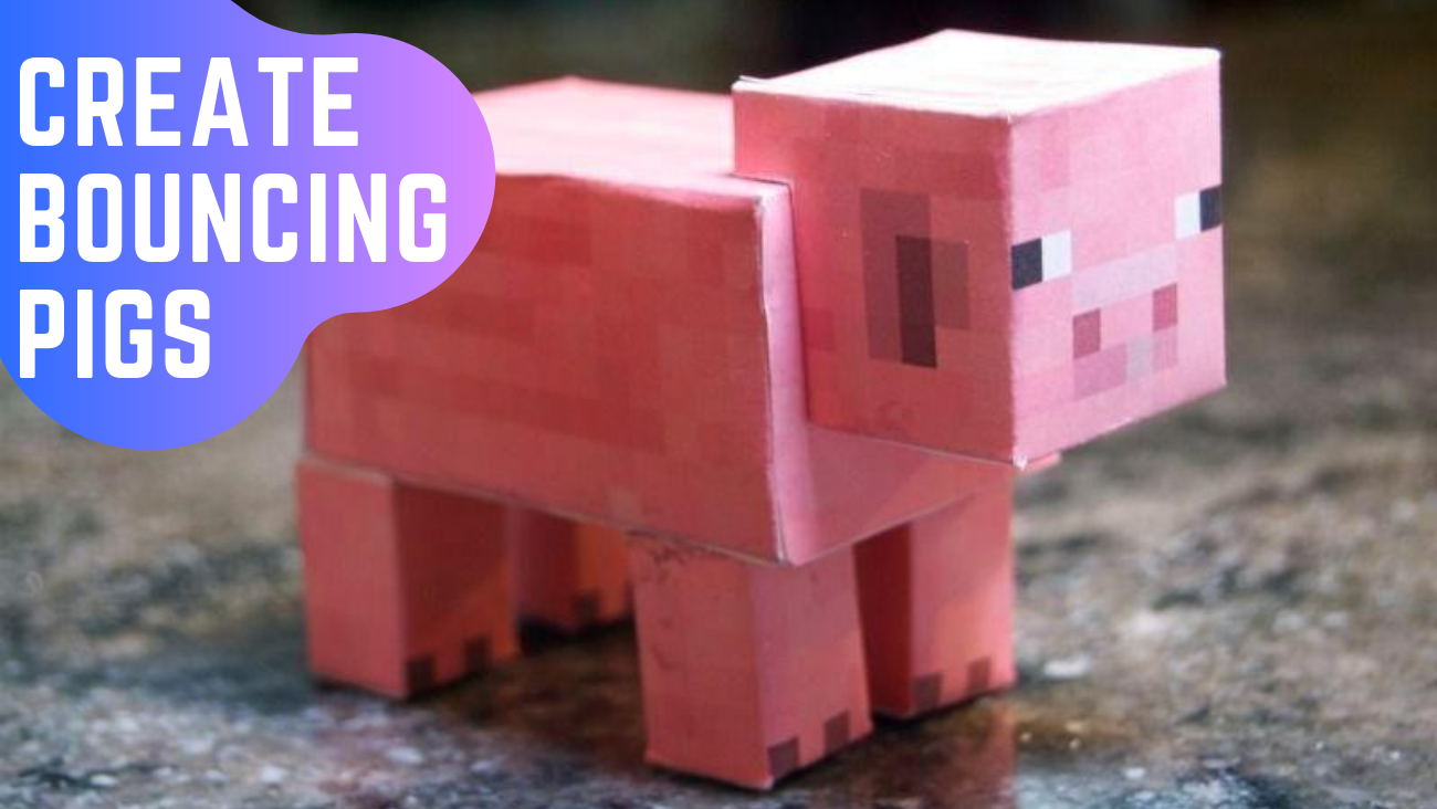 Create Bouncing Pigs in Minecraft Education Edition