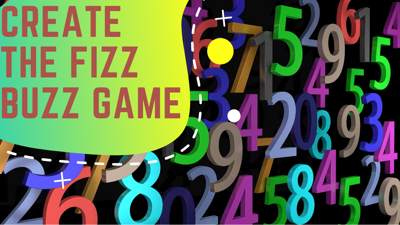 Create the Fizz Buzz game in Scratch